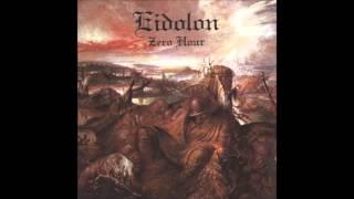 When will it end - Eidolon
