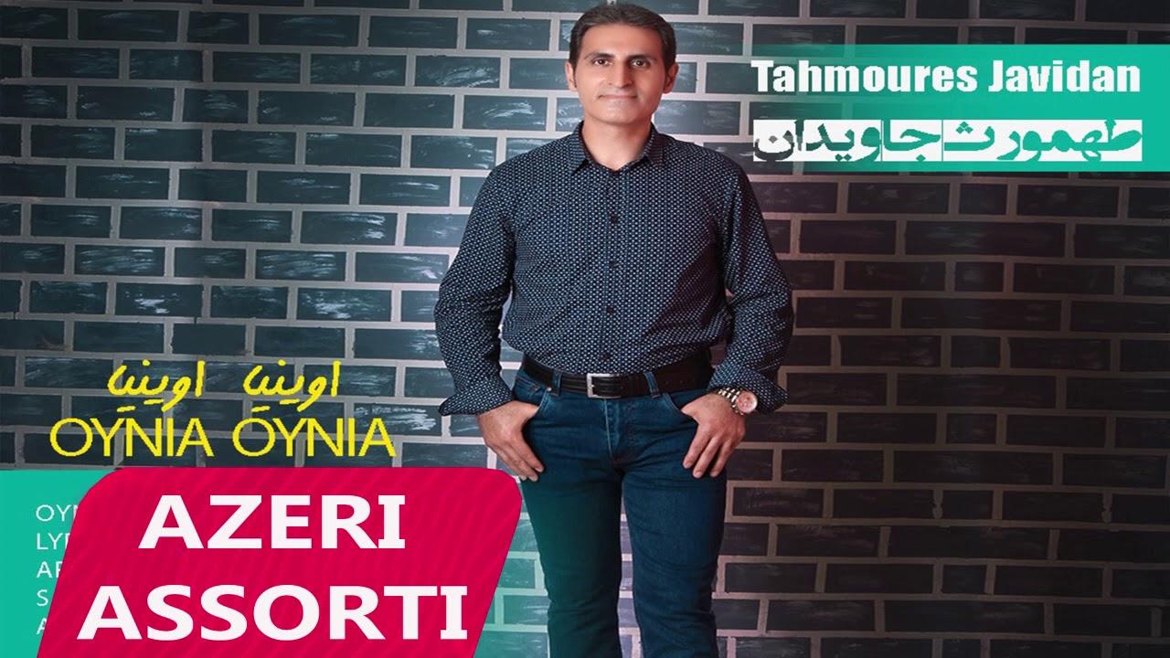 Tehmouras Cavidan - Oynia Oynia