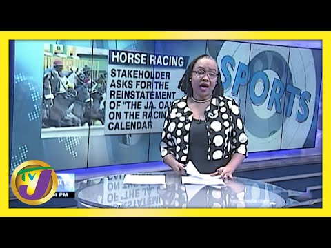 Horse Racing Doubt Cast over Running of 2021 'Jamaica Oake' | TVJ Sports