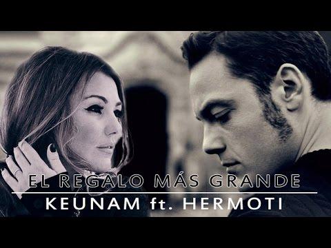 El regalo más grande - Cover Keunam ft Hermoti
