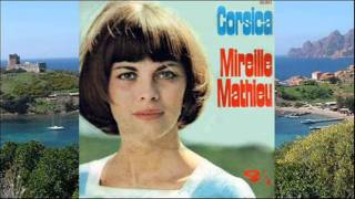 Corsica - Mireille Mathieu