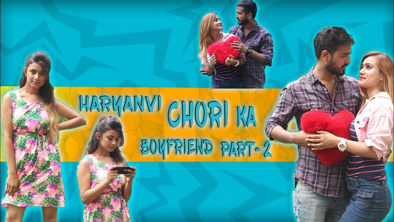 Haryanvi Chori Ka Boyfriend   Part 2   The Rits   Yash Choudhary