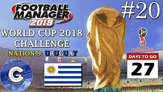 FM18 World Cup Challenge | Nation 9: Uruguay | E20: DEAD RUBBER | Football Manager 2018