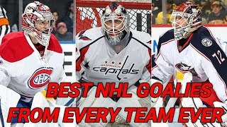 Best NHL Goalies From Every Team Ever