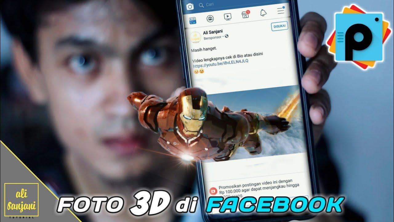 Cara Membuat Foto 3d Facebook Kekinian Youtube