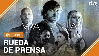 Presentación de MALAKA | Rueda de prensa | FesTVal 2019