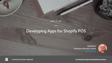 How to Develop Embedded Apps for Shopify POS // Josh Brown