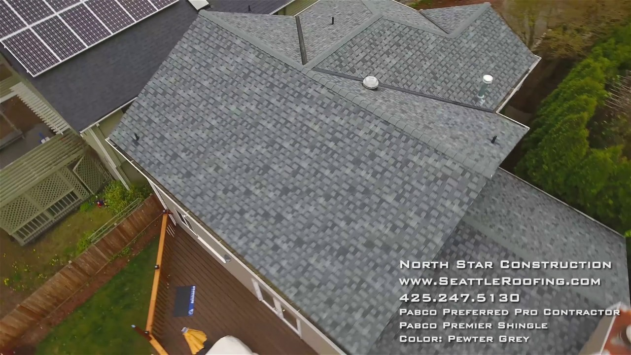North Star Construction   Pabco Premier Shingle / Color: Pewter Grey.  Seattle Roofing