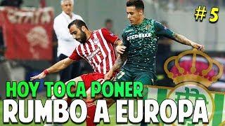RUMBO A EUROPA! VOLVEMOS A LA EUROPA LEAGUE #5 Real Betis | FIFA 19 Modo Carrera Manager Temp. 1