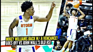 Mikey Williams Comes w/ A VENGEANCE vs Nationally Ranked RIVAL SCHOOL! (John Wall's Old School)