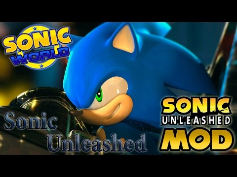 Sonic World R7 – Sonic Unleashed Mod – Review