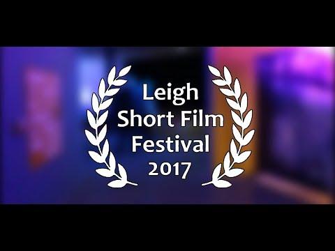 Leigh Short Film Festival 2017, shot by Edge Hill University Media Students