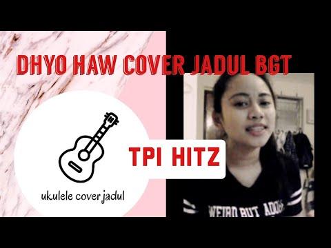 Jangan takut gendut ukulele cover by dhyo haw