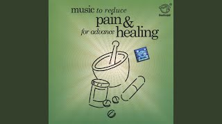 Music To Reduce Pain & Healing - Track 4