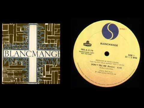 Blancmange - Don't Tell Me (Dance Mix)