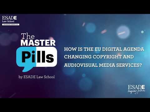 The Master Pills by ESADE Law School: EU Digital Agenda