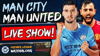 <b>Man City</b> 0-2 <b>Man United</b> LIVE WATCHALONG | Premier League ...