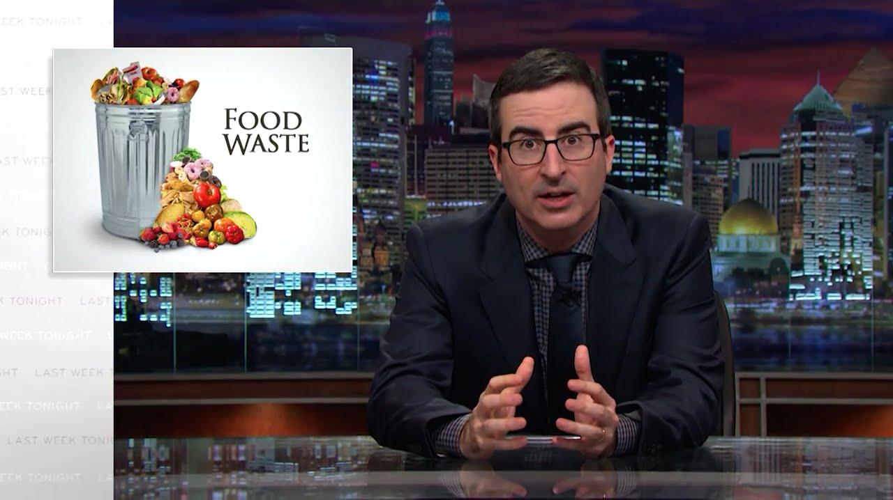 Food Waste Last Week Tonight With John Oliver Hbo Youtube