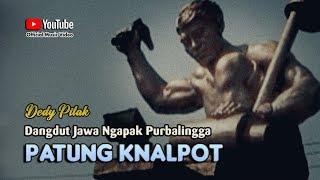 Dedy Pitak ~ Patung Knalpot     Lagu Ngapak @dpstudioprod