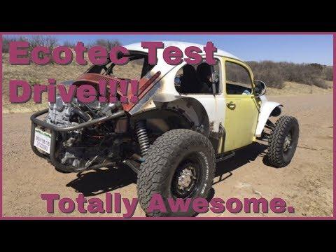 Ecotec Test drive in the Baja Bug.