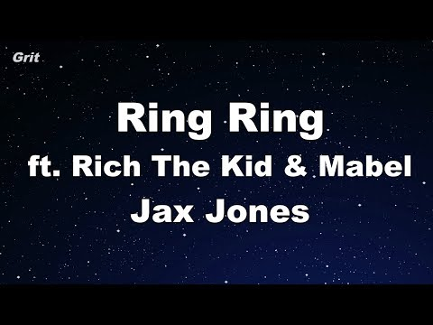 Ring Ring ft. Rich The Kid - Jax Jones, Mabel Karaoke 【No Guide Melody】 Instrumental