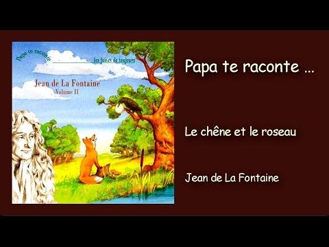 Jean de La Fontaine -  Le chêne et le roseau