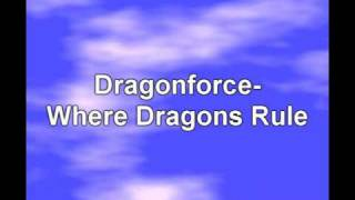 Dragonforce-Where Dragons Rule Lyrics