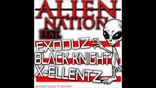 Video ALIEN NATION- feat.EXODUZ, X-ELLENTZ and BLACK KNIGHT download MP3, 3GP, MP4, WEBM, AVI, FLV Juni 2018