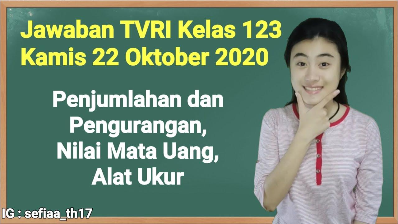 Kunci Jawaban TVRI Kelas 1-2-3 SD Kamis 22 Oktober…