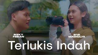 Rizky Febian & Ziva Magnolya - Terlukis Indah (Official Music Video)
