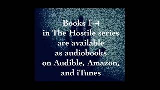 My four books audiobooks in The Hostile series