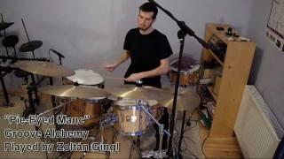 "Zoltan Gingl - ""pie-eyed Manc"" (stanton Moore Trio) Drum Cover"