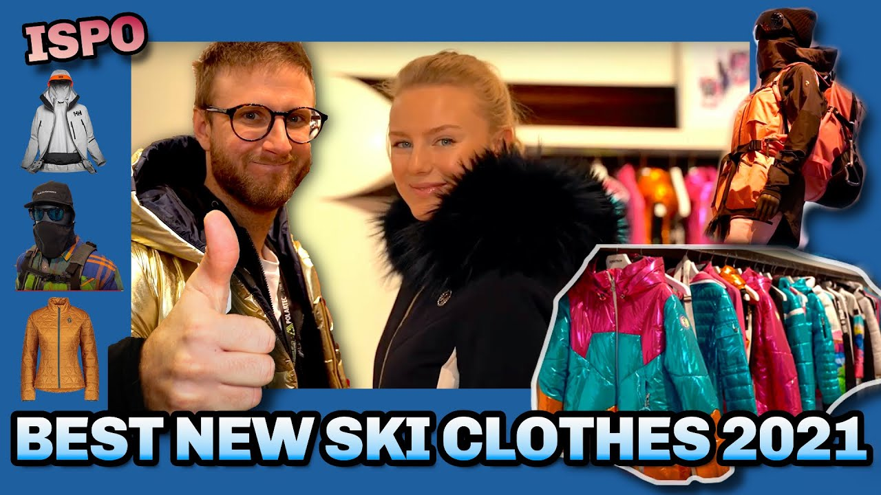 Best Ski Jackets 2021 What will ski clothes look like winter 2021? [ISPO Preview]   YouTube