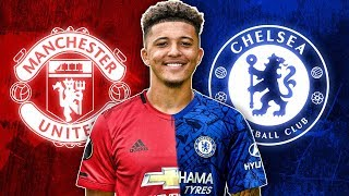 Why Jadon Sancho Will Sign For Manchester United Over Chelsea! | Continental Club