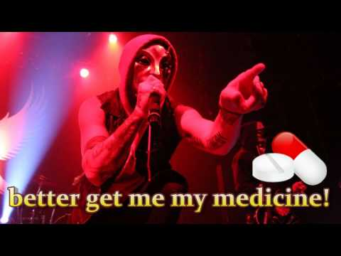 Hollywood Undead - Medicine Lyrics FULL HD