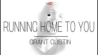 RUNNING HOME TO YOU - GRANT GUSTIN / THE FLASH - (ALEX COVER)