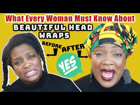 what-every-woman-must-know-about-head-wraps