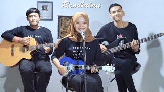 Ardia Diwang Probowati (Cipt. Ipa Hadi) - Rembulan Cover by Ferachocolatos ft. Gilang & Bala