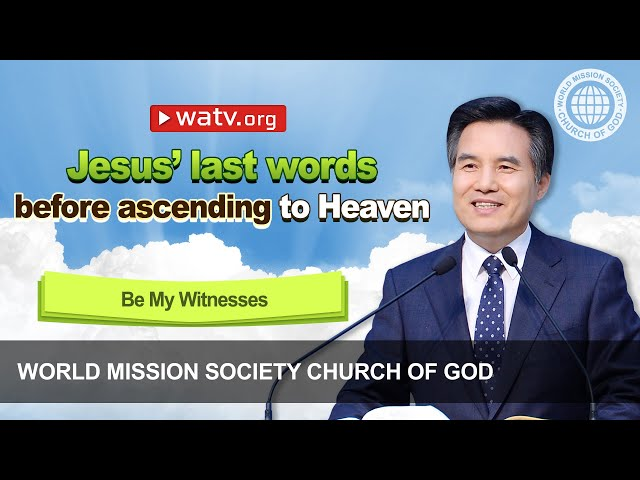 Be My Witnesses [World Mission Society Church of God, Ahnsahnghong, God the Mother,]