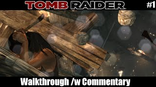 #1 Tomb Raider Play through - The Beginning of Something Evil