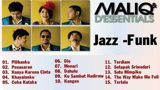 Koleksi Lagu Jazz  - Funk -  Maliq & d'essential