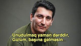 Xəzər Süleymanlı-Unudulmaq yaman dərddir