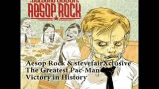 Aesop Rock - The Greatest Pac-Man Victory in History (remix)