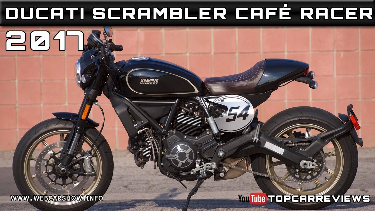 2017 DUCATI SCRAMBLER CAFE RACER Review Rendered Price Specs Release Date