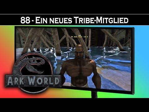 ARK World 🦖 88 - Ein Neues Tribe-Mitglied | Jurassic World ARK - ARK Deutsch German