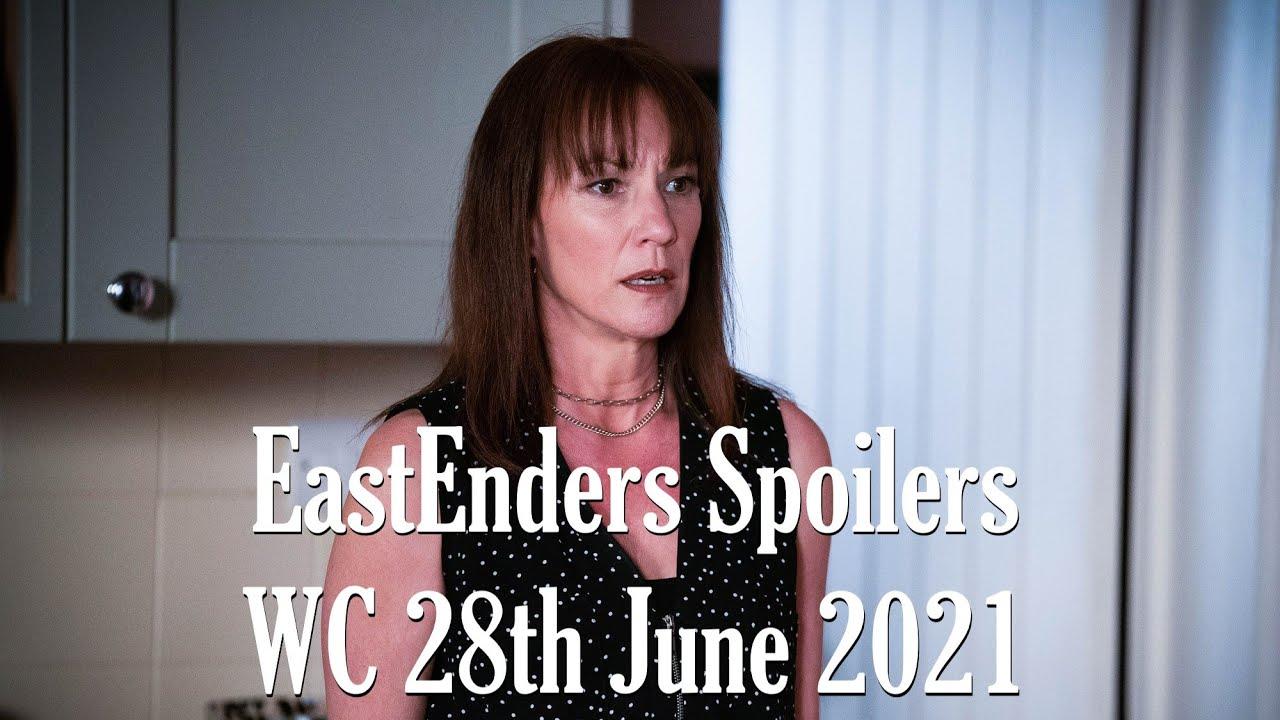 EastEnders Spoilers W/C 28th June 2021