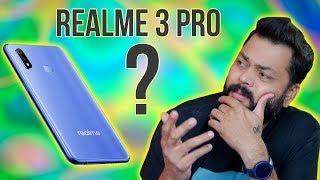 REALME 3 PRO - क्या ये Redmi Note 7 Pro के सामने टिक पायेगा? My Thoughts!