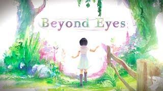 Vídeo Beyond Eyes