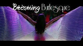 Becoming Burlesque - OFFICIAL TRAILER