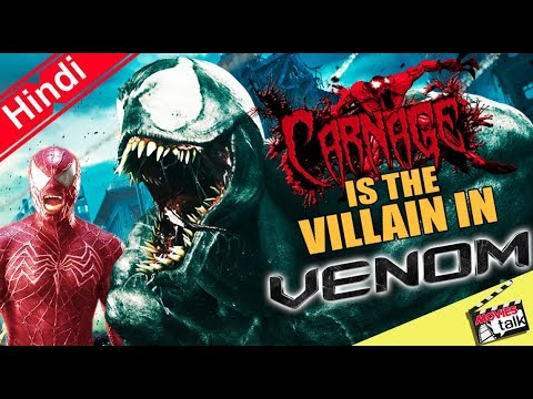 Tom Hardy Confirms Carnage Is The Villain in Venom? Explained In Hindi